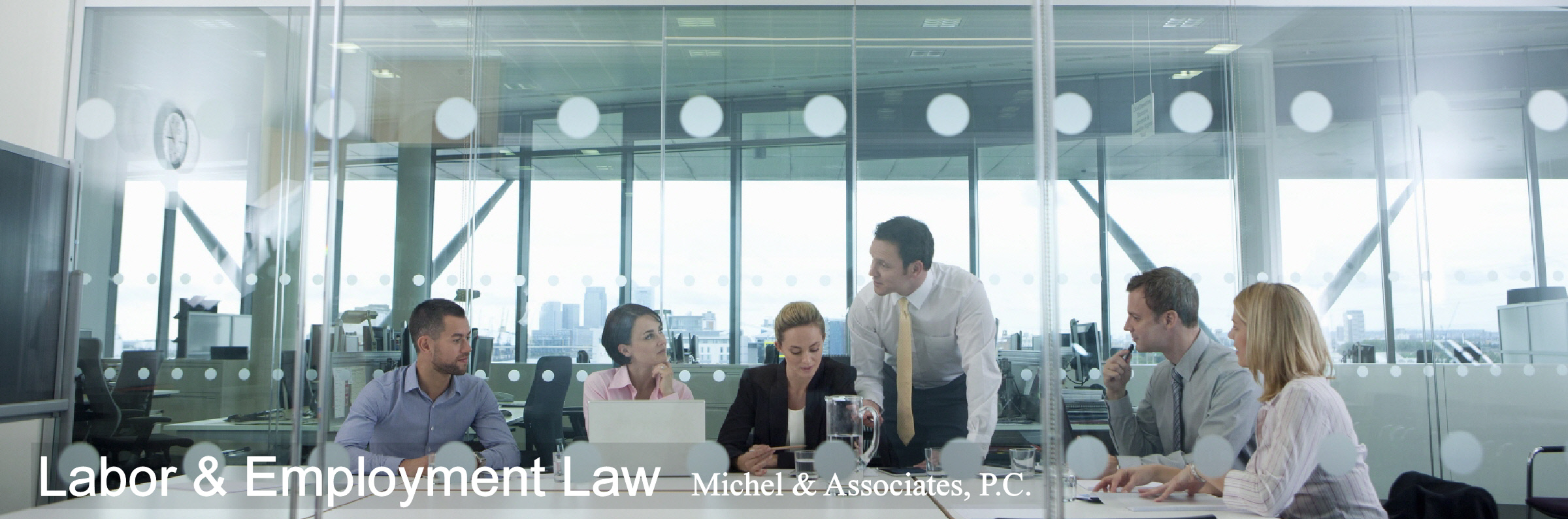 Labor & employment law, Michel & Associates